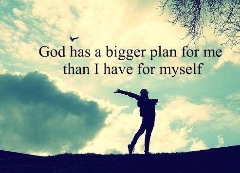 god has a bigger plan